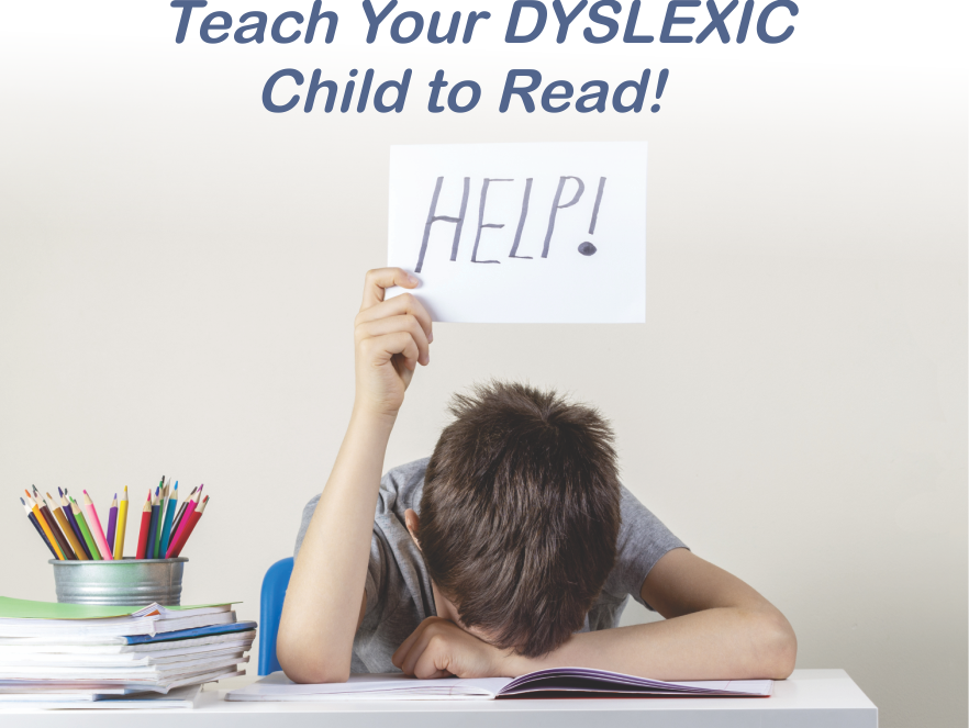 Teach Your Dyslexic Child to Read